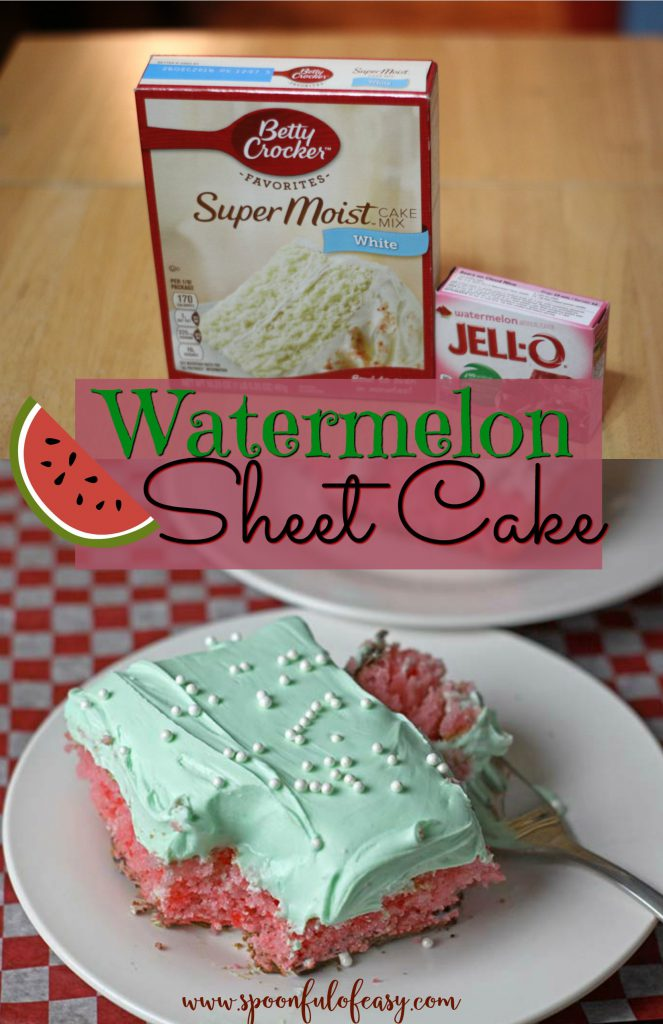 Watermelon Sheet Cake ~ Spoonful of Easy