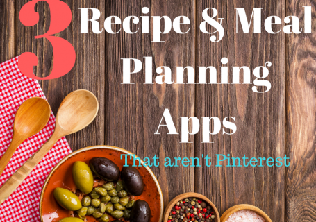3 Best Recipe Apps | Spoonful of Easy #mealplanning