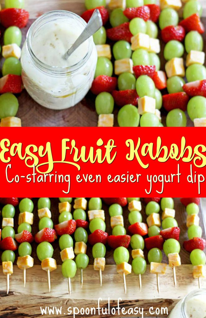 Easy Fruit Kabobs | Spoonful of Easy #fruitkabobs #fruitkabobskids