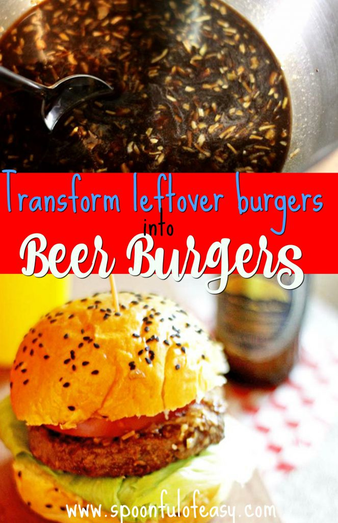 Beer bugers - transform your leftover burgers!