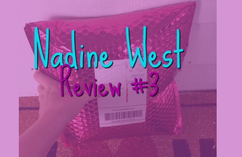 Nadine West Review
