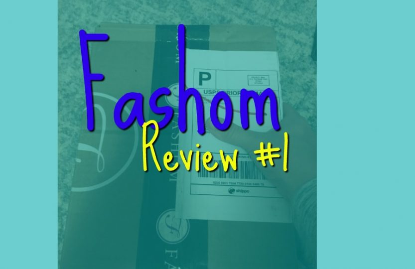 Fashom Review #1