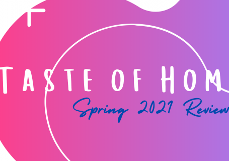 Taste of Home unboxing and review spring 2021